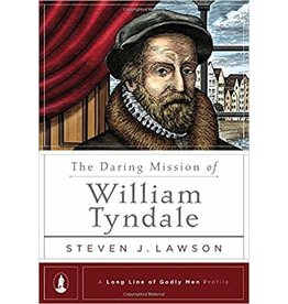 Lawson The Daring Mission of William Tyndale