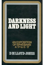 Lloyd-Jones Ephesians Volume 5 Darkness and Light