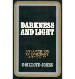 Lloyd-Jones Darkness and Light, Ephesians Vol 5