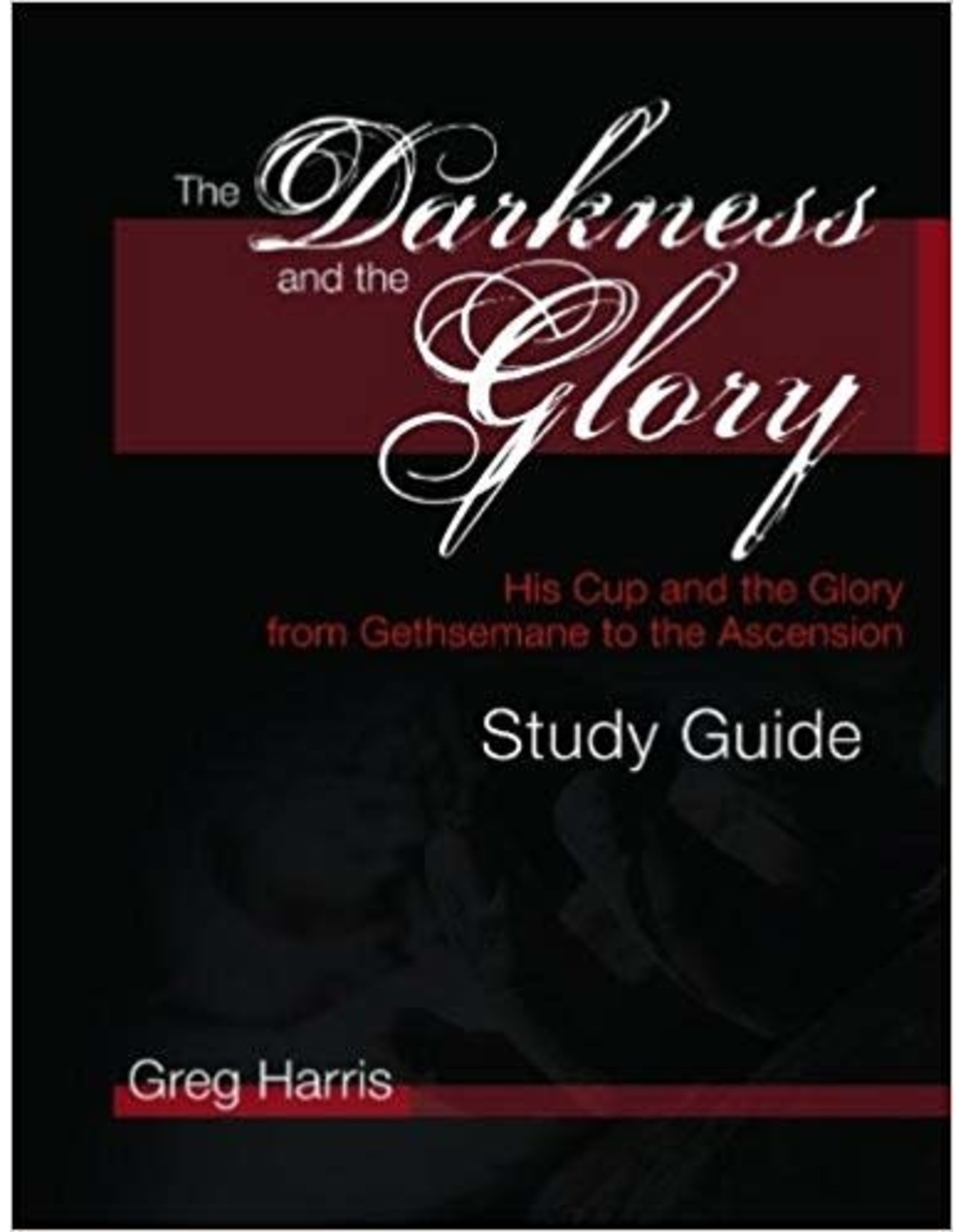 Harris The Darkness and The Glory; Study Guide