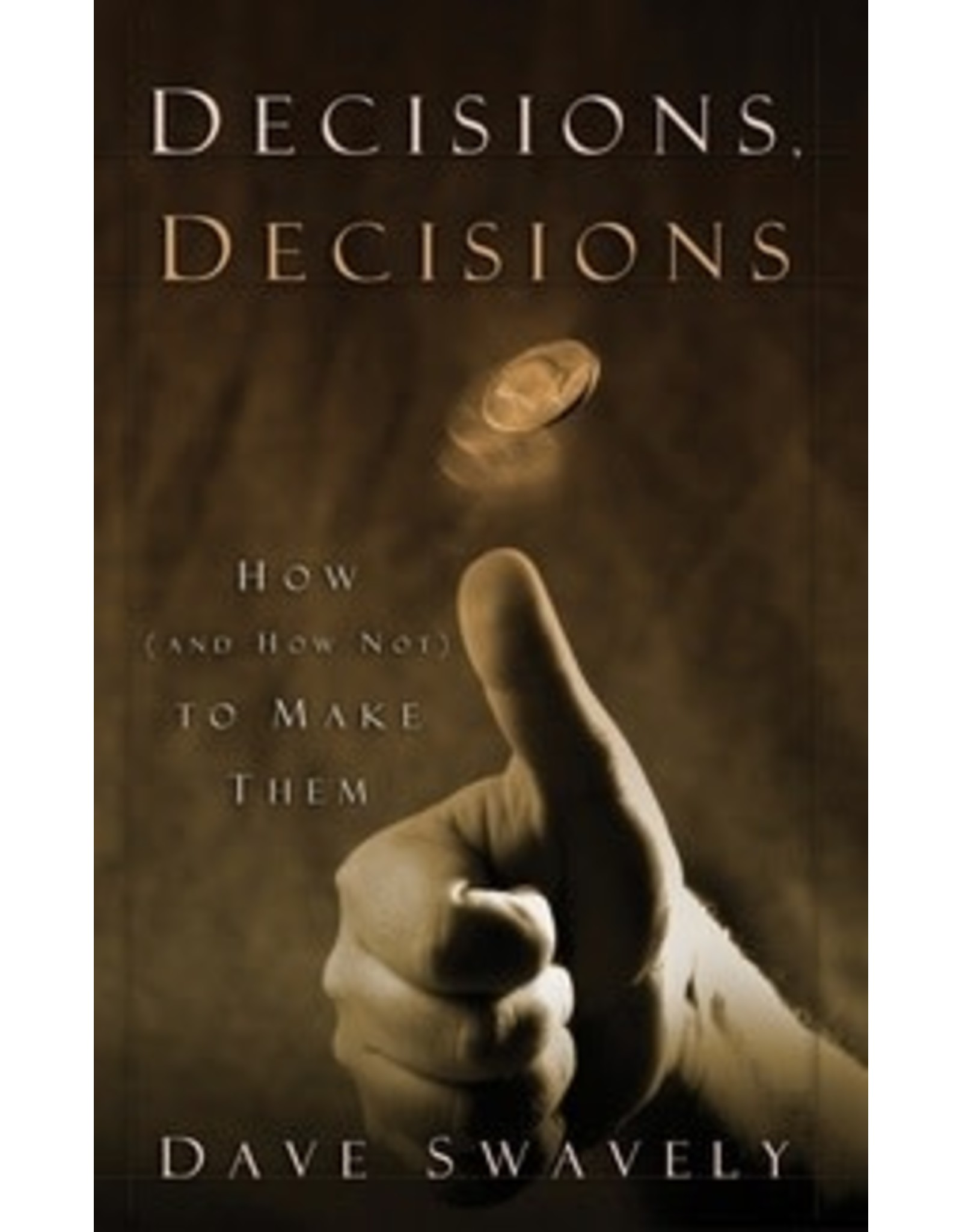 Swavely Decisions, Decisions