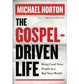 Horton Gospel Driven Life, The