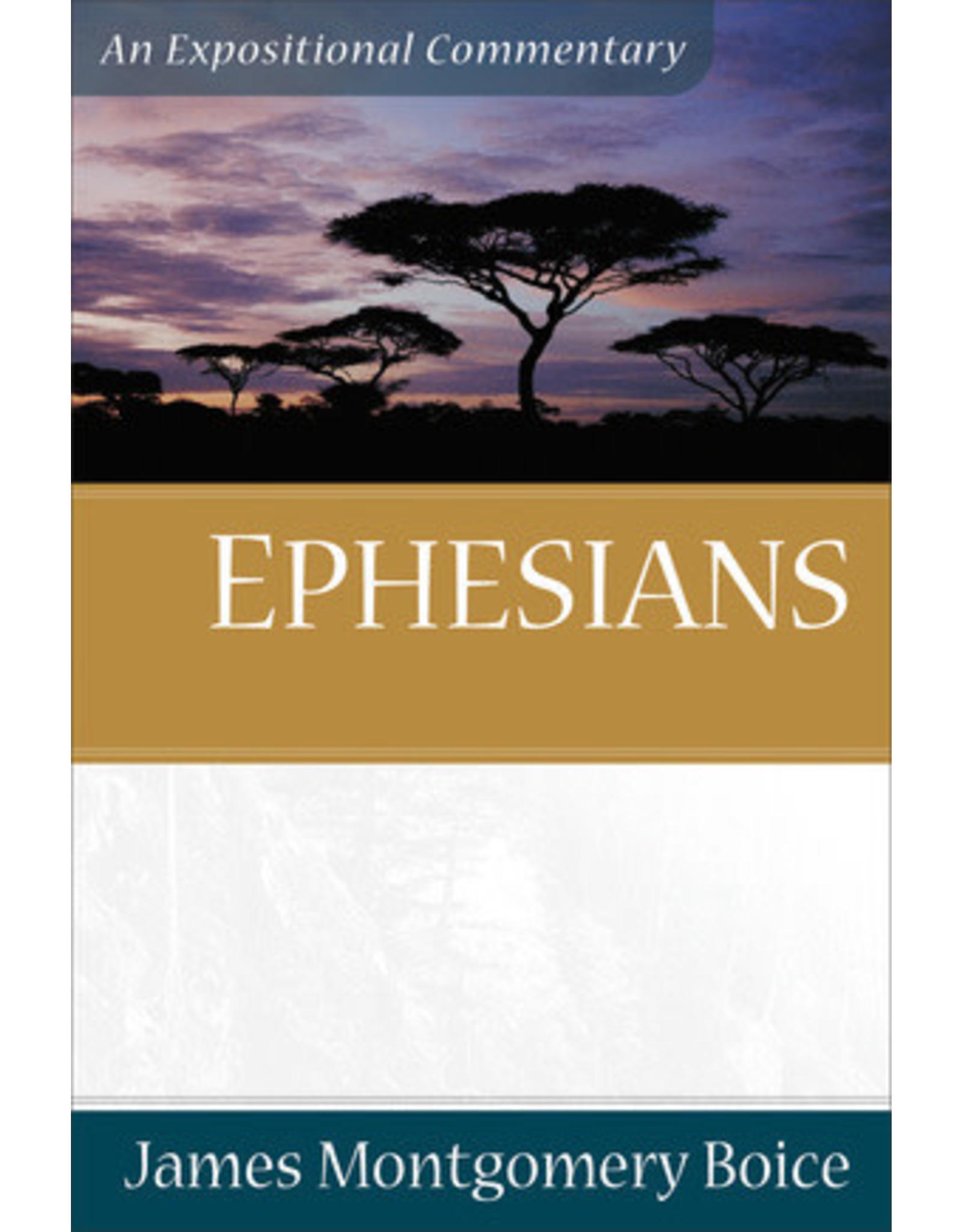Boice Ephesians:  An Expositional Commentary