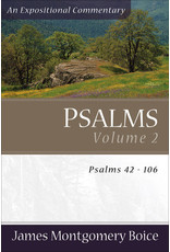 Boice Psalms Vol 2, 42-106, An Expositional Commentary