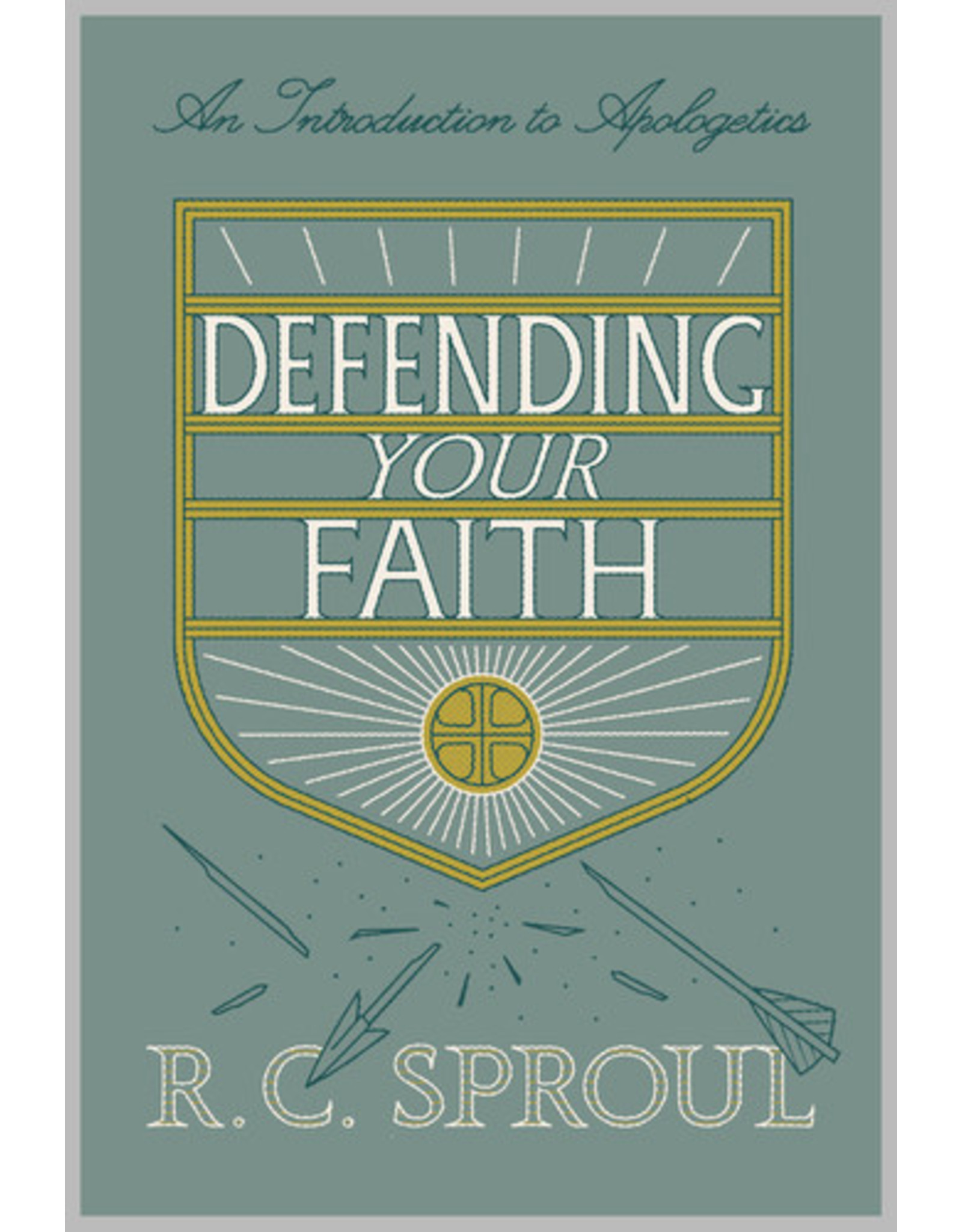 Sproul Defending Your Faith