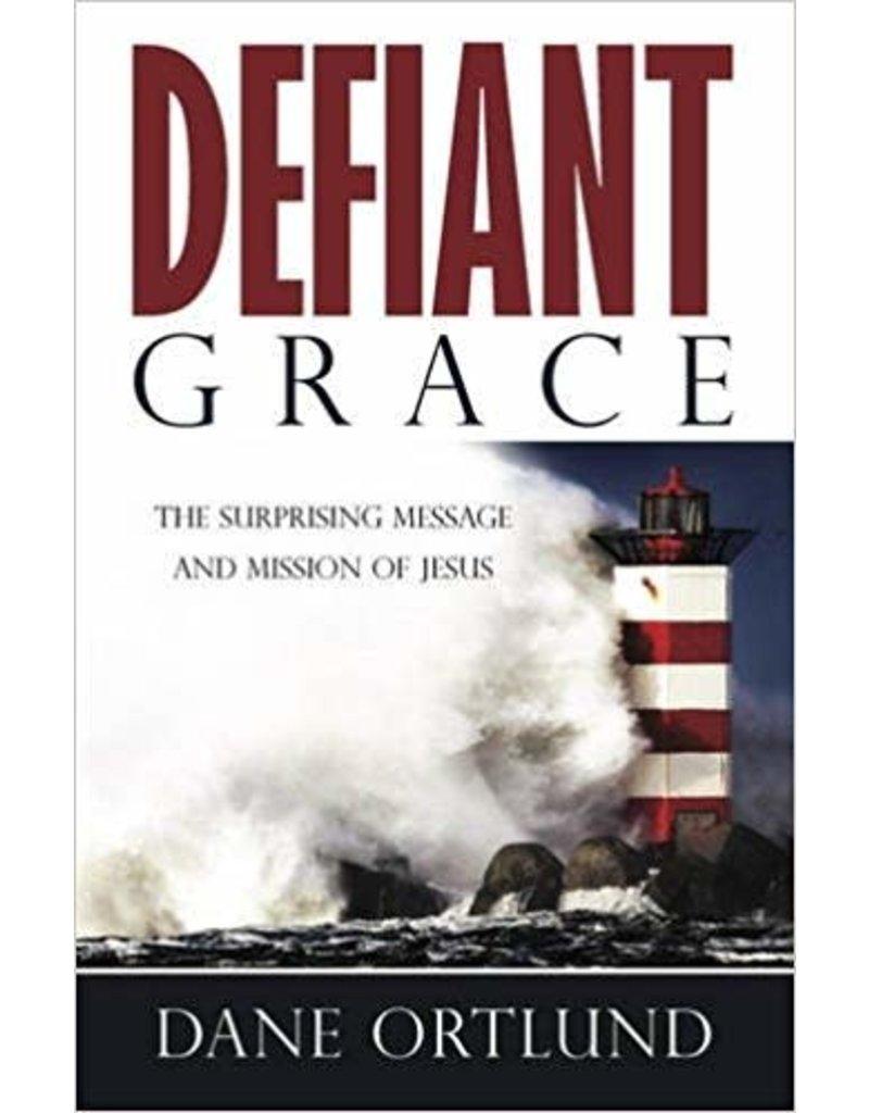 Ortlund Defiant Grace