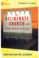 Dever The Deliberate Church