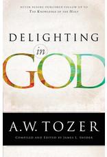Tozer Delighting in God