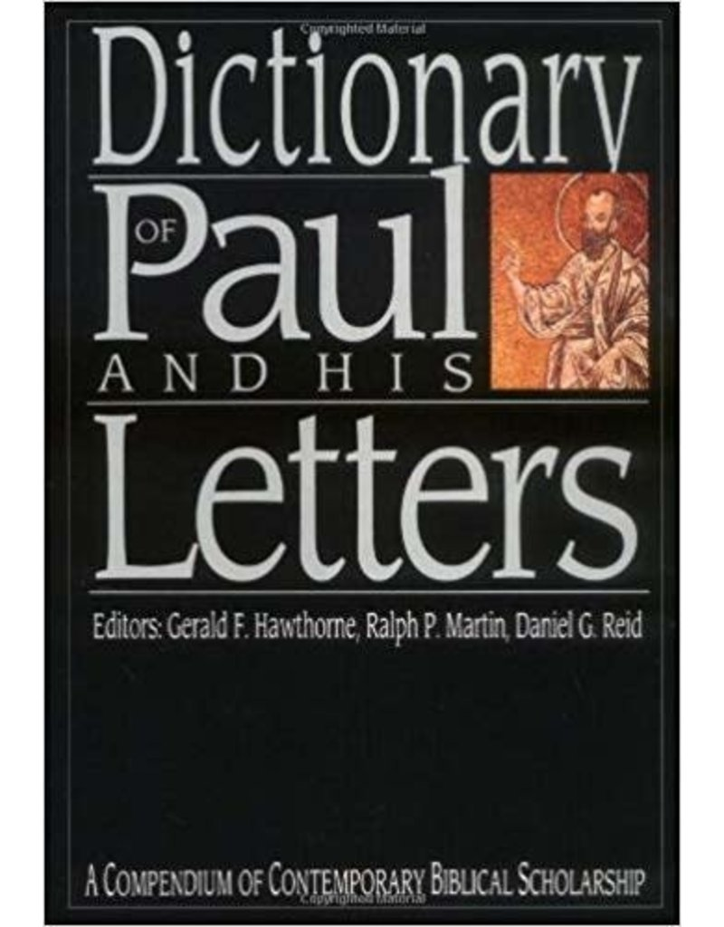 Hawthorne Dictionary of Paul and His Letters