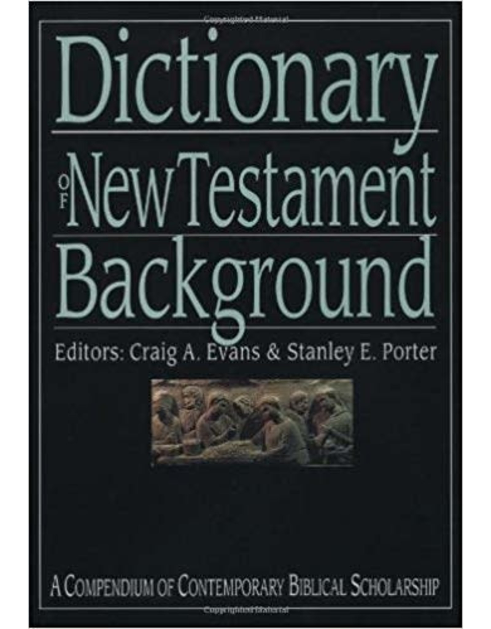 Evans Dictionary of the NewTestament Background
