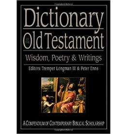 Longman Dictionary of the O.T. Wisdom, Poetry and Writings