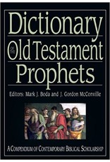 Boda Dictionary of the Old Testament Prophets
