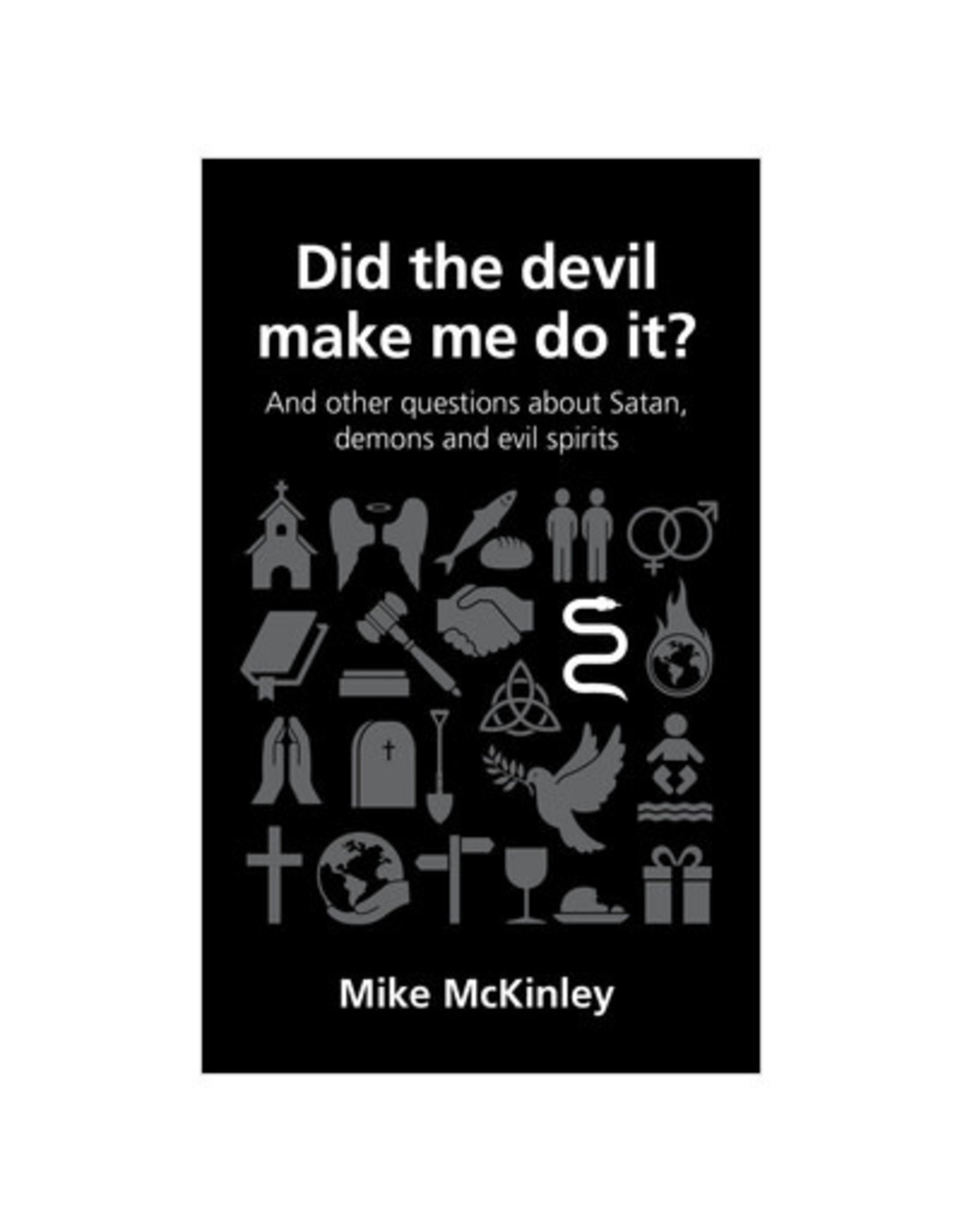 McKinley Did the devil make me do it?