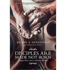 Hendrichsen Disciples are Made not Born