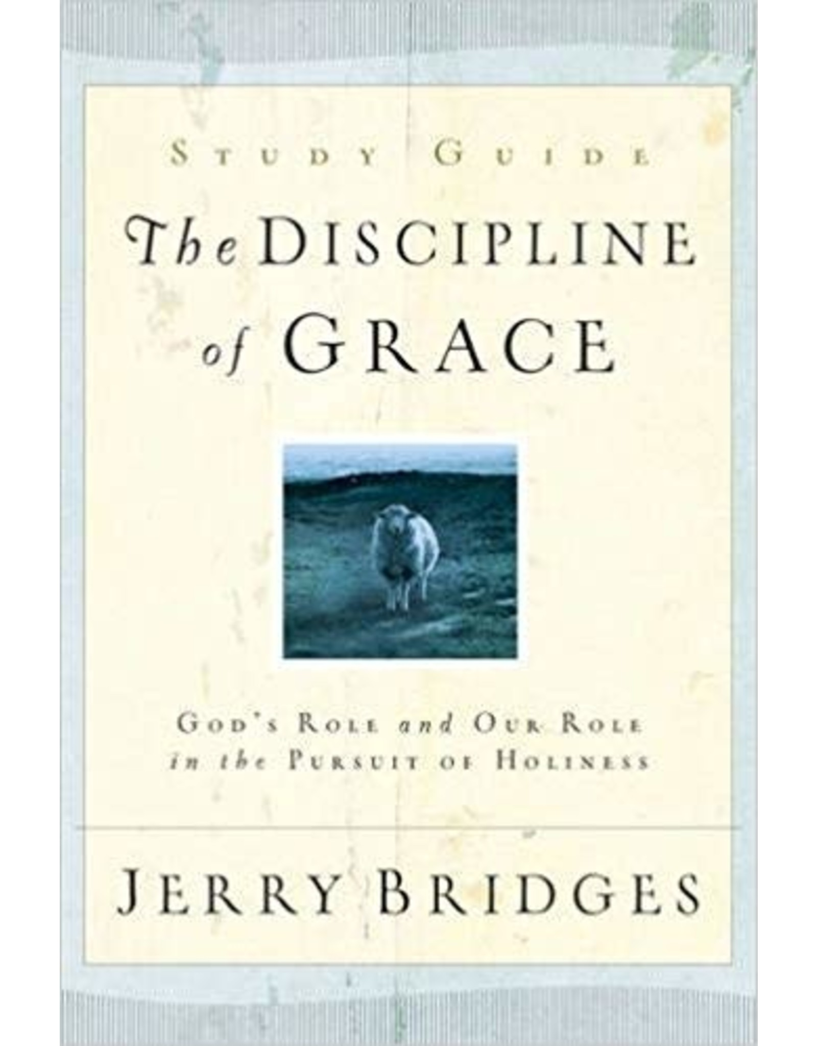 Bridges Discipline of Grace Study Guide