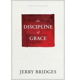 Bridges The Discipline of Grace