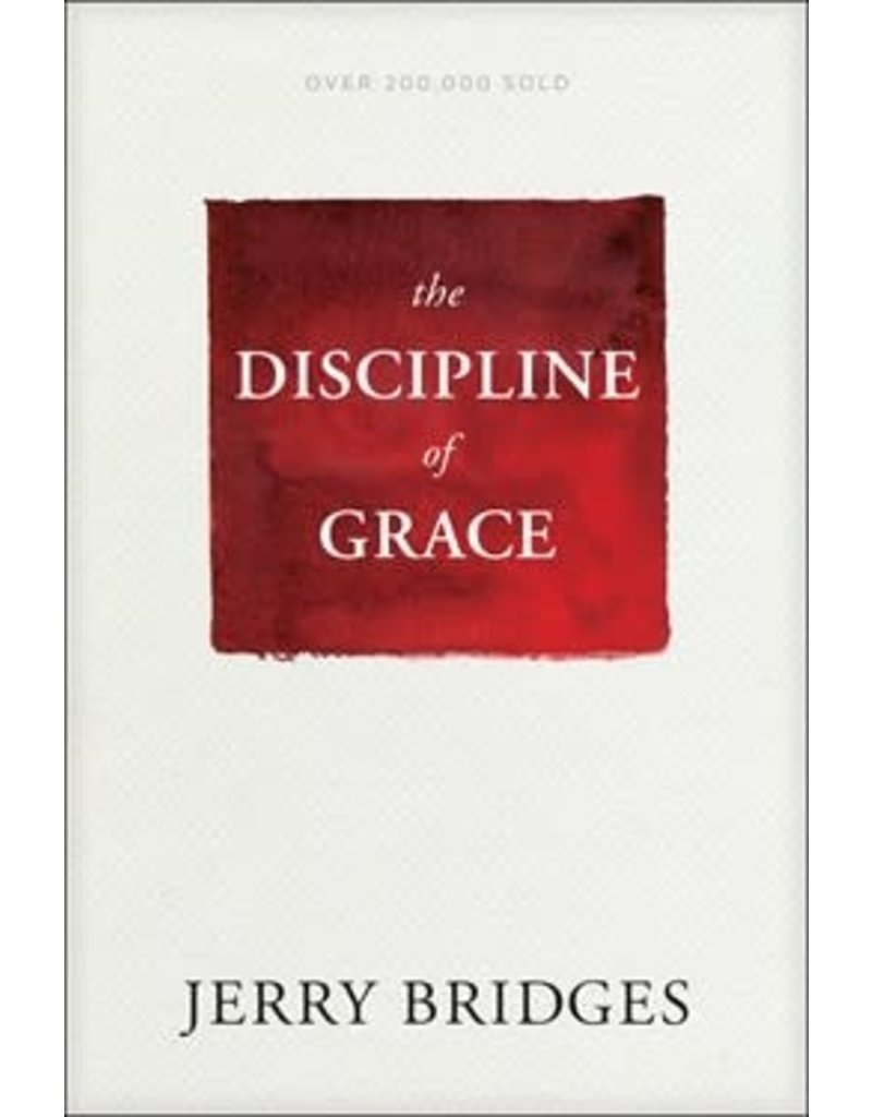 Bridges Discipline of Grace, The