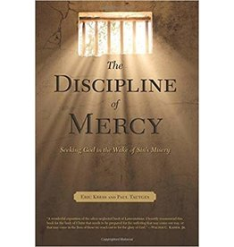 Kress/Tautges The Discipline of Mercy
