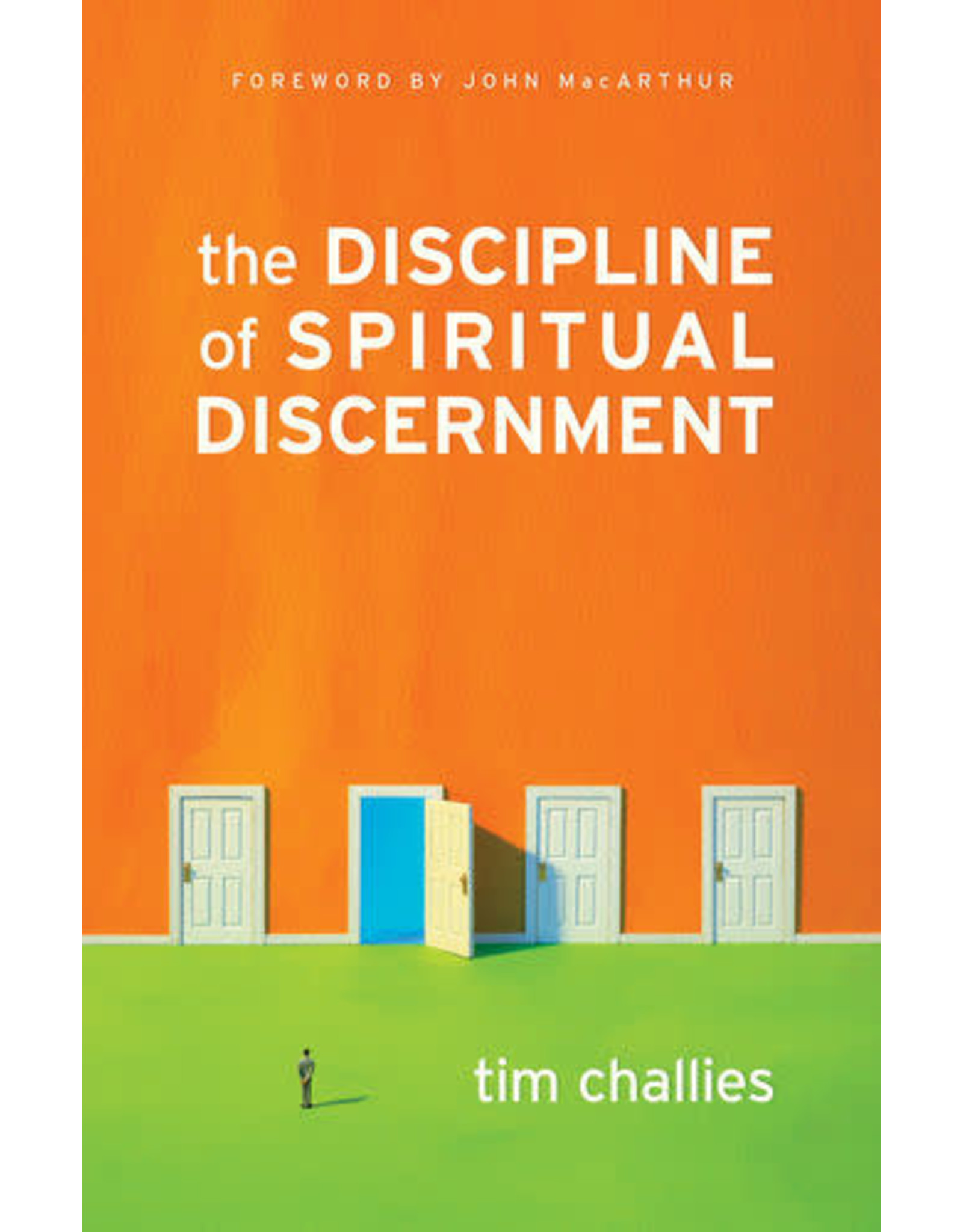 Challies The Discipline of Spiritual Discernment