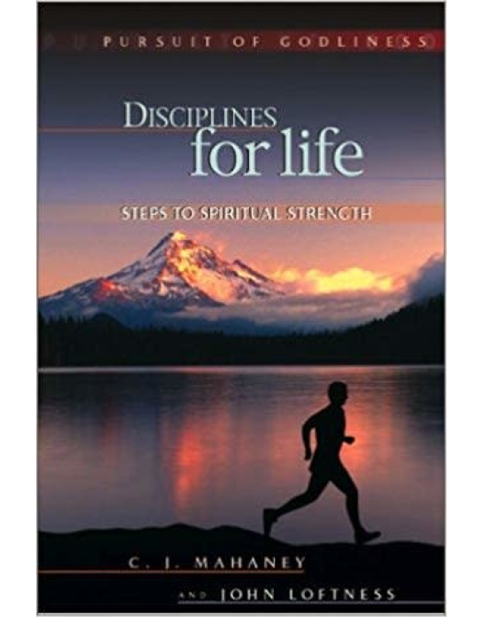 Mahaney Disciplines for Life