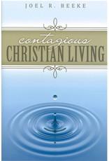 Beeke Contagious Christian Living