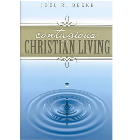 Beeke Contagious Christian Living