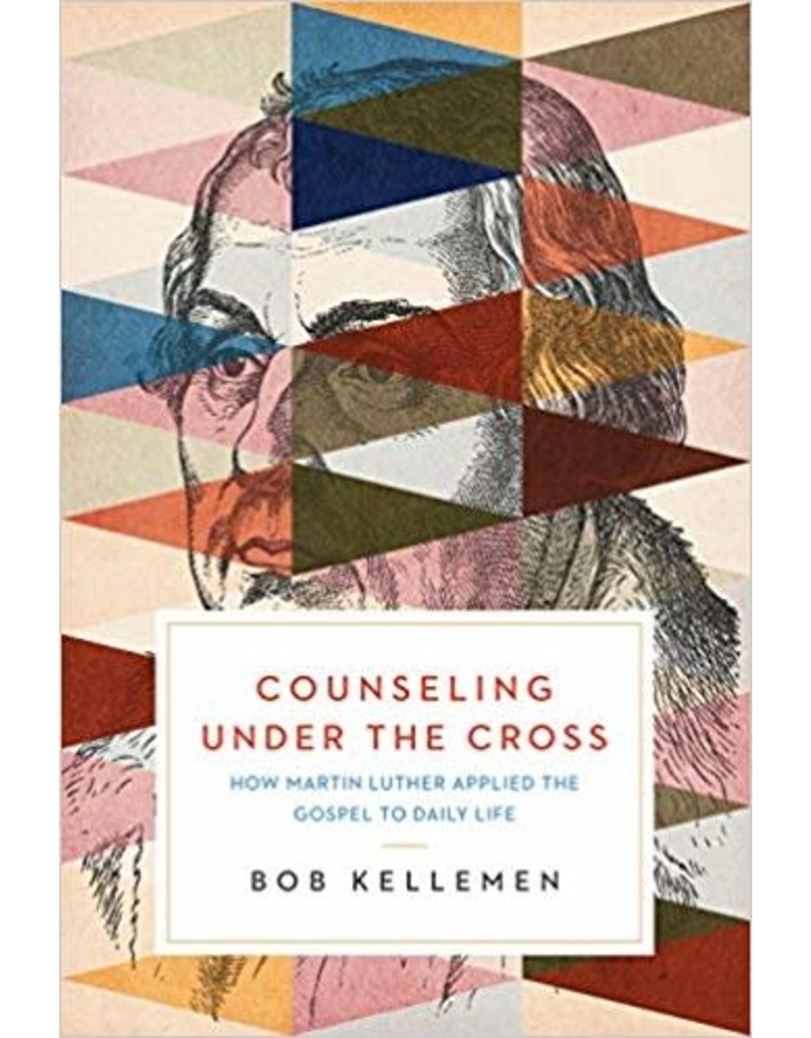 Kellemen Counseling Under the Cross