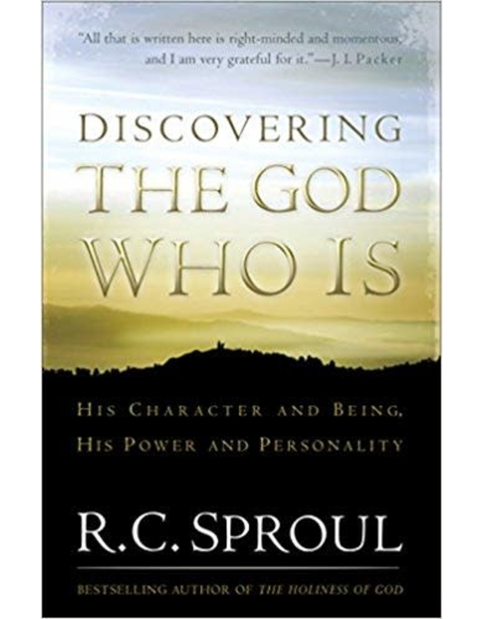 Sproul Discovering the God Who Is