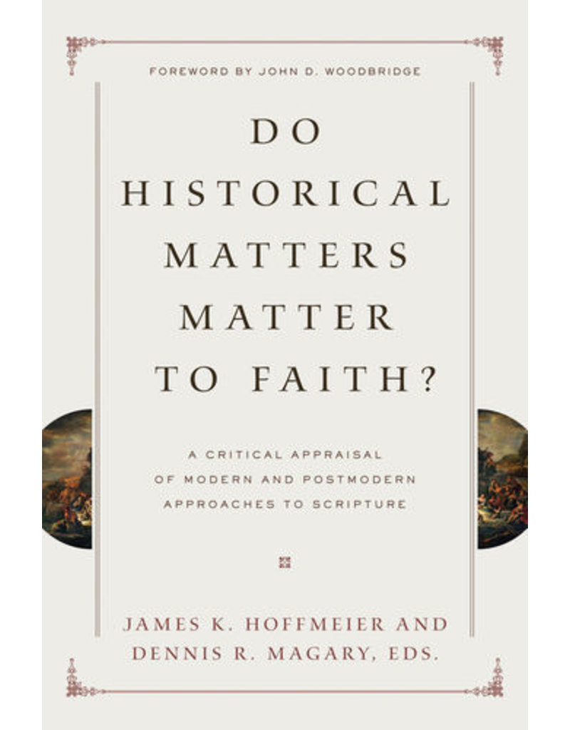 Hoffmeier Do Historical Matters Matter to Faith?