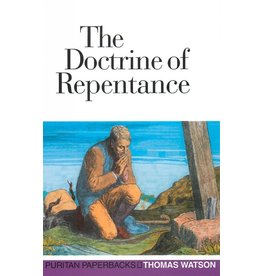 Watson The Doctrine of Repentance