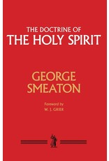 Smeaton The Doctrine of the Holy Spirit