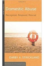 Strickland Domestic Abuse: Recognize, Respond, Rescue