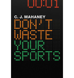 Mahaney Dont Waste Your Sports