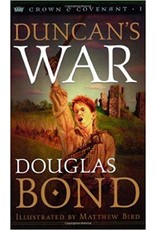 Bond Duncan's War - Crown & Covenant Trilogy - Book 1