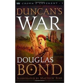 Bond Duncan's War - Crown and Covenant Trilogy - Book 1