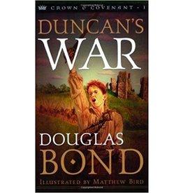 Bond Duncan's War - Crown & Covenant Trilogy - Book 1