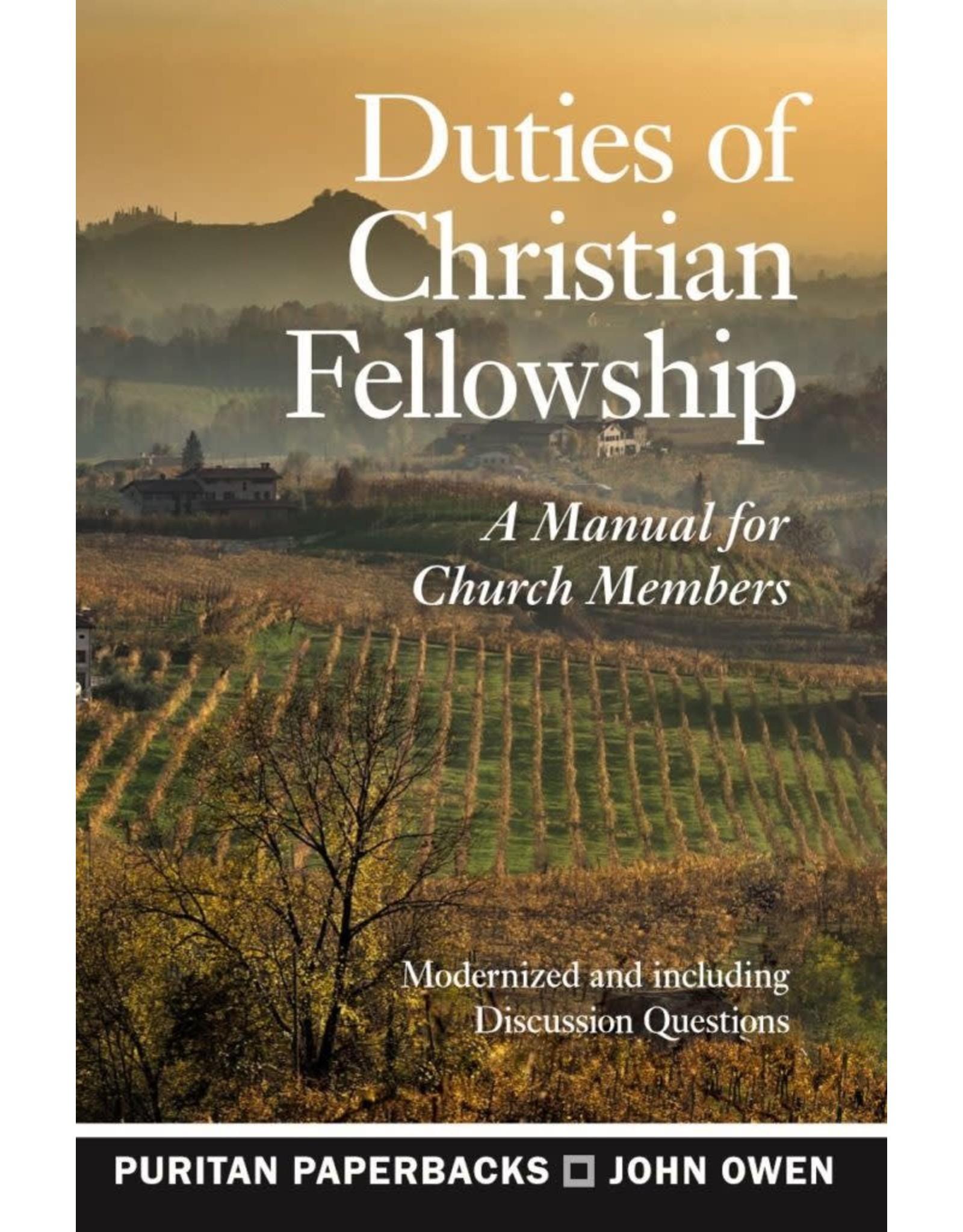 Owen Duties of Christian Fellowship