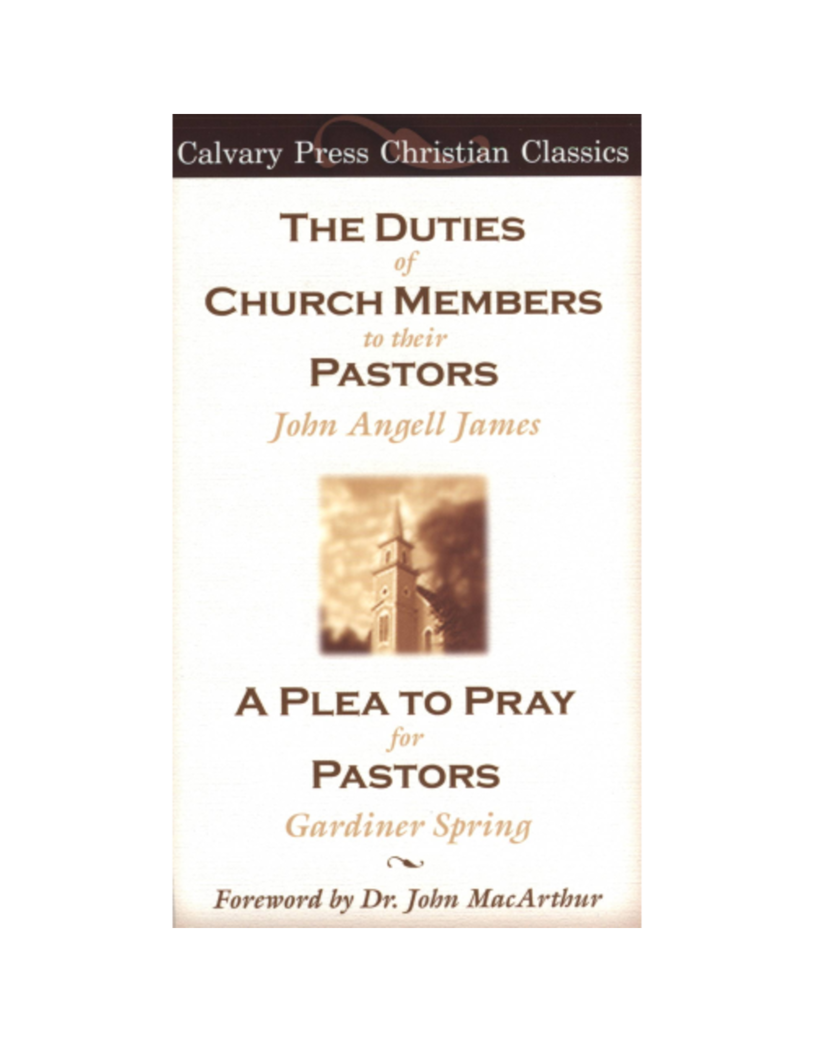 James The Duties of Church Members to their Pastors