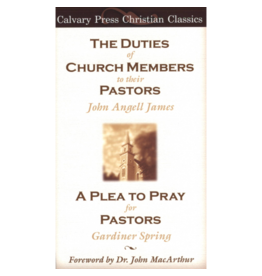 James The Duties of Church Members to their Pastors