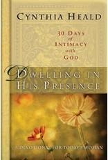 Heald Dwelling in His Presence