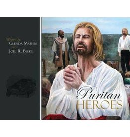 Beeke/Mathes Puritan Heroes