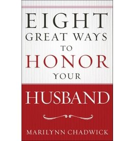 Chadwick Eight Great Ways To Honor Your Husband