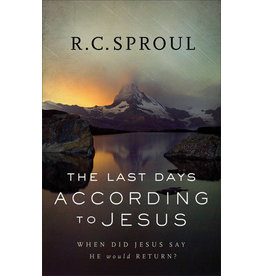 Sproul Last Days According to Jesus