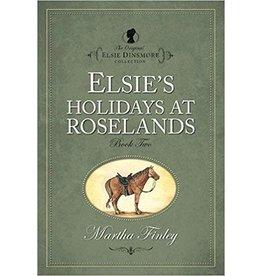 Martha Finley Elsie's Holiday at Roselands
