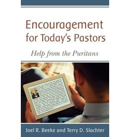 Slachter Encouragement  For Today's Pastors