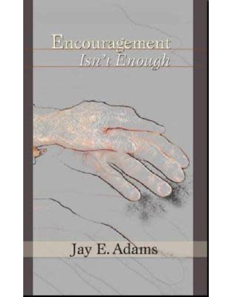 Adams Encouragement Isn't Enough