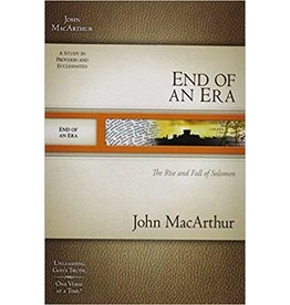 MacArthur End of an Era/1 Kings, Proverbs, Ecclesiastes