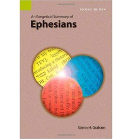 Graham Ephesians An Exegetical Summary