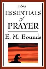Bounds Essentials of Prayer, The