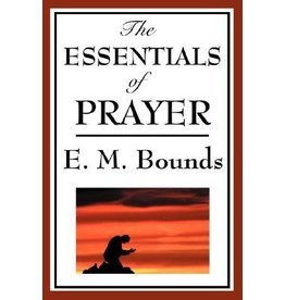 Bounds Essentials of Prayer, The
